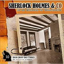 Der Griff des Todes (Sherlock Holmes & Co 10) Hörspiel von Jacques Futrelle, Patrick Holtheuer Gesprochen von: Lutz Mackensy, Martin Kessler, Norbert Langer, Wolf Frass