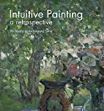 img - for Intuitive Painting; a retrospective book / textbook / text book