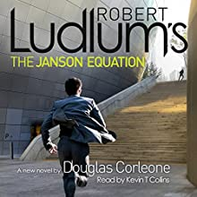 Robert Ludlum's The Janson Equation (       UNABRIDGED) by Robert Ludlum, Douglas Corleone Narrated by Kevin T Collins