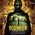 Scowler (       UNABRIDGED) by Daniel Kraus Narrated by Kirby Heyborne