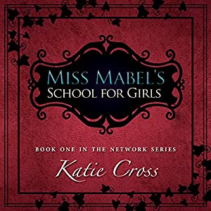 Miss Mabel's School for Girls Audiobook