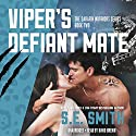 Viper's Defiant Mate: Sarafin Warriors, Book 2 Audiobook by S.E. Smith Narrated by David Brenin