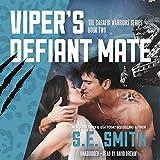 Viper's Defiant Mate: Sarafin Warriors, Book 2