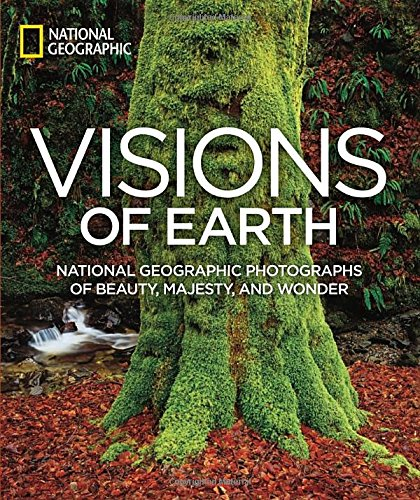Visions-of-Earth-National-Geographic-Photographs-of-Beauty-Majesty-and-Wonder-National-Geographic-Collectors-Series
