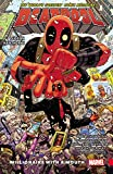 Deadpool: Worlds Greatest Vol. 1: Millionaire With A Mouth