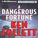 A Dangerous Fortune (       UNABRIDGED) by Ken Follett Narrated by Michael Page
