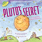 Pluto s Secret: An Icy World s Tale of Discovery