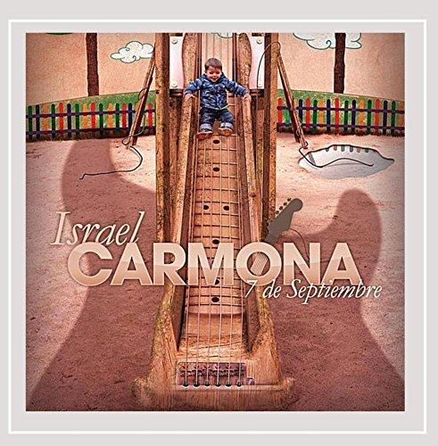 Israel Carmona - 7 De Septiembre