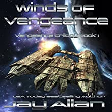 Winds of Vengeance: Crimson Worlds Refugees, Book 4 Audiobook by Jay Allan Narrated by Jay Snyder