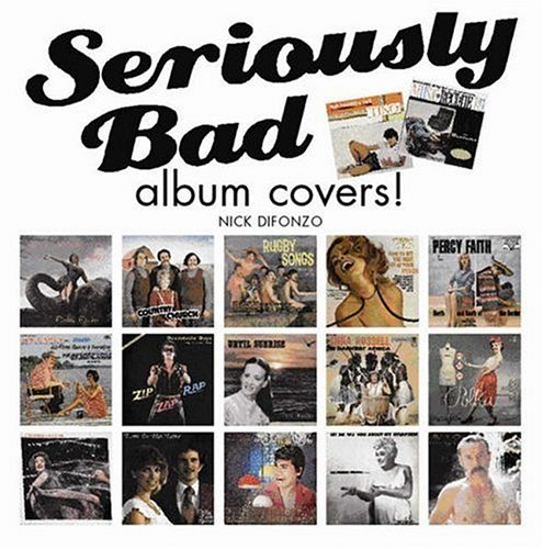Seriously Bad Album Covers!