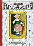 L'enfance de B�cassine, tome 1