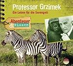 Prof.Grzimek.Ein Leben f�r die Serengeti
