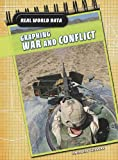 img - for Graphing War and Conflict (Real World Data) book / textbook / text book