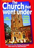 Church That Went Under (0853649375) by Cameron, Julia