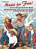 img - for Music for Fun!: For Pre-K Through 2nd Grade Classes (Student Book) book / textbook / text book