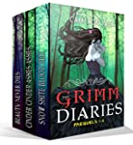 The Grimm Diaries Prequels volume 1- 6: Snow White Blood Red, Ashes to Ashes & Cinder to Cinder, Beauty Never Dies, Ladle Rat Rotten Hut, Mary Mary Quite ... Apples (A Grimm Diaries Prequel Box set)