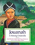 img - for Jouanah: A Hmong Cinderella book / textbook / text book