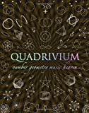img - for Quadrivium: Number Geometry Music Heaven book / textbook / text book