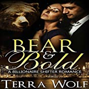 Bear & Bold: A BBW Billionaire Shifter Romance: Bears & Beauties, Book 4 | Terra Wolf, Mercy May