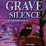 Grave Silence: Jude Devine Mystery Series, Book 1 | Rose Beecham