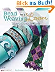 Bead Weaving on a Loom: Techniques an...