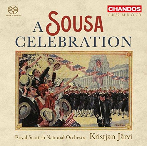 SACD : SOUSA / ROYAL SCOTTISH NATIONAL ORCHESTRA - Sousa Celebration