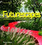 Futurescapes: Designers for Tomorrow'...