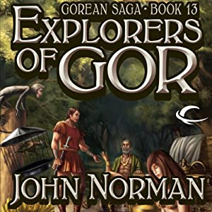Explorers of Gor Audiobook
