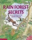 Rain Forest Secrets (0439063949) by Dorros, Arthur