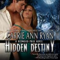 Hidden Destiny: Redwood Pack, Book 6 (       UNABRIDGED) by Carrie Ann Ryan Narrated by Gregory Salinas