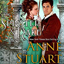 The Spinster and the Rake | Livre audio Auteur(s) : Anne Stuart Narrateur(s) : Karen Krause