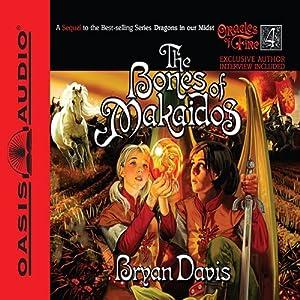 The Bones of Makaidos Audiobook