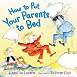 img - for How to Put Your Parents to Bed book / textbook / text book