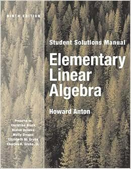 elementary linear algebra by howard anton 9th edition solution manual