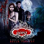 A Shade of Vampire 11: A Chase of Prey Audiobook by Bella Forrest Narrated by Ilyana Kadushin, Kaleo Griffith, Amanda Ronconi, Erin Mallon, Lucas Daniels