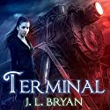 Terminal: Ellie Jordan, Ghost Trapper, Book 4 Audiobook by J. L. Bryan Narrated by Carla Mercer-Meyer