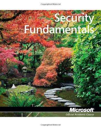 98-367: MTA Security Fundamentals (Microsoft Official Academic Course)