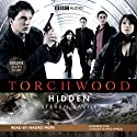 Torchwood: Hidden (       UNABRIDGED) by Steven Savile Narrated by Naoko Mori
