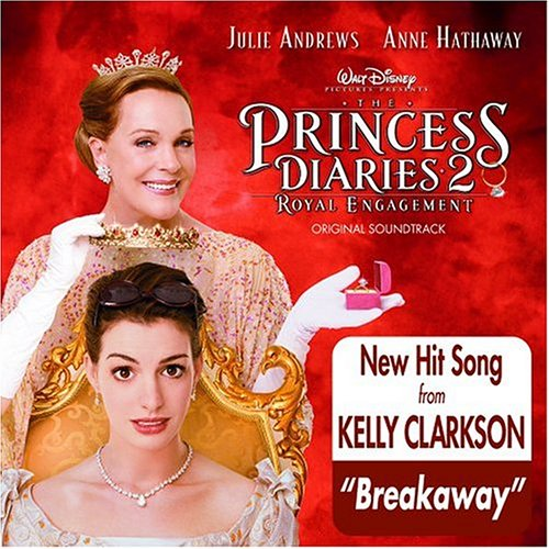 The Princess Diaries 2: Royal Engagement by Kelly Clarkson, Lindsay Lohan, Raven-Symone, Avril Lavigne and Pink
