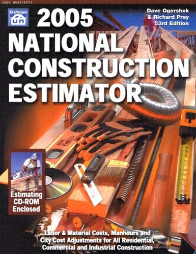 2005 National Construction Estimator