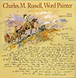 Charles M. Russell, Word Painter: Letters 1887-1926 (0810937646) by Russell, Charles M.
