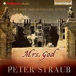 Mrs. God: A Novel | Peter Straub
