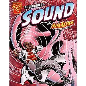 Adventures in Sound with Max Axiom, Super Scientist Audiobook