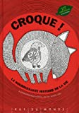 vignette de 'Croque ! (Daniel Mizielinski)'