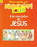 echange, troc Collectif - A la Rencontre de Jesus Hs N5 Pomme Api Sol