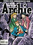 img - for LIFE WITH ARCHIE: THE DEATH OF ARCHIE: A LIFE CELEBRATED COMMEMORATIVE ISSUE book / textbook / text book