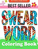 Swear word coloring book: Relaxation Series : Coloring Books For Adults, coloring books for adults relaxation, coloring book for grown ups, COLORAMA Coloring Book
