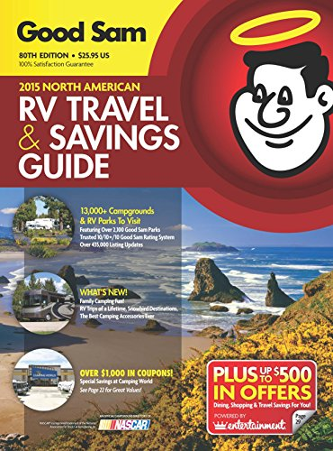2015 Good Sam RV Travel & Savings Guide: The Must-Have RV Travel Resource! (Good Sams Rv Travel Guide & Camp
