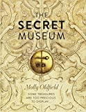 The Secret Museum: Some Treasures Are Too Precious to Display...