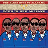 echange, troc The Blind Boys Of Alabama, Allen Toussaint - Down In New Orleans